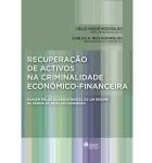 Recuperação de Activos na Criminalidade Económico-Financeira