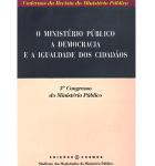 Caderno 10 da RMP – O Ministério Público a Democracia e a Igualdade dos Cidadãos