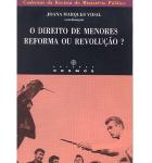 Caderno 9 da RMP – O Direito de Menores: Reforma ou Revolução?
