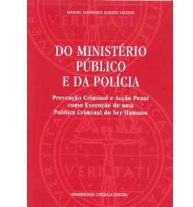 Do Ministério Público e da Polícia