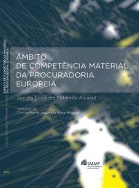 ÂMBITO DE COMPETÊNCIA MATERIAL DA PROCURADORIA EUROPEIA